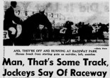 Despite its longevity, news that the owners of Raceway Park are considering leaving the longtime location at 5700 Telegraph Road behind can&#039;t come as a great surprise.