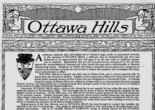 As outsiders looking in, we were always sold on Ottawa Hills. At its birth in 1915, Ottawa Hills needed to be sold to Toledo home buyers and newspaper readers.