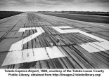 What did it take to get Toledo Express Airport built? Figuring out where, mostly: but a big push from big business got that issue settled.